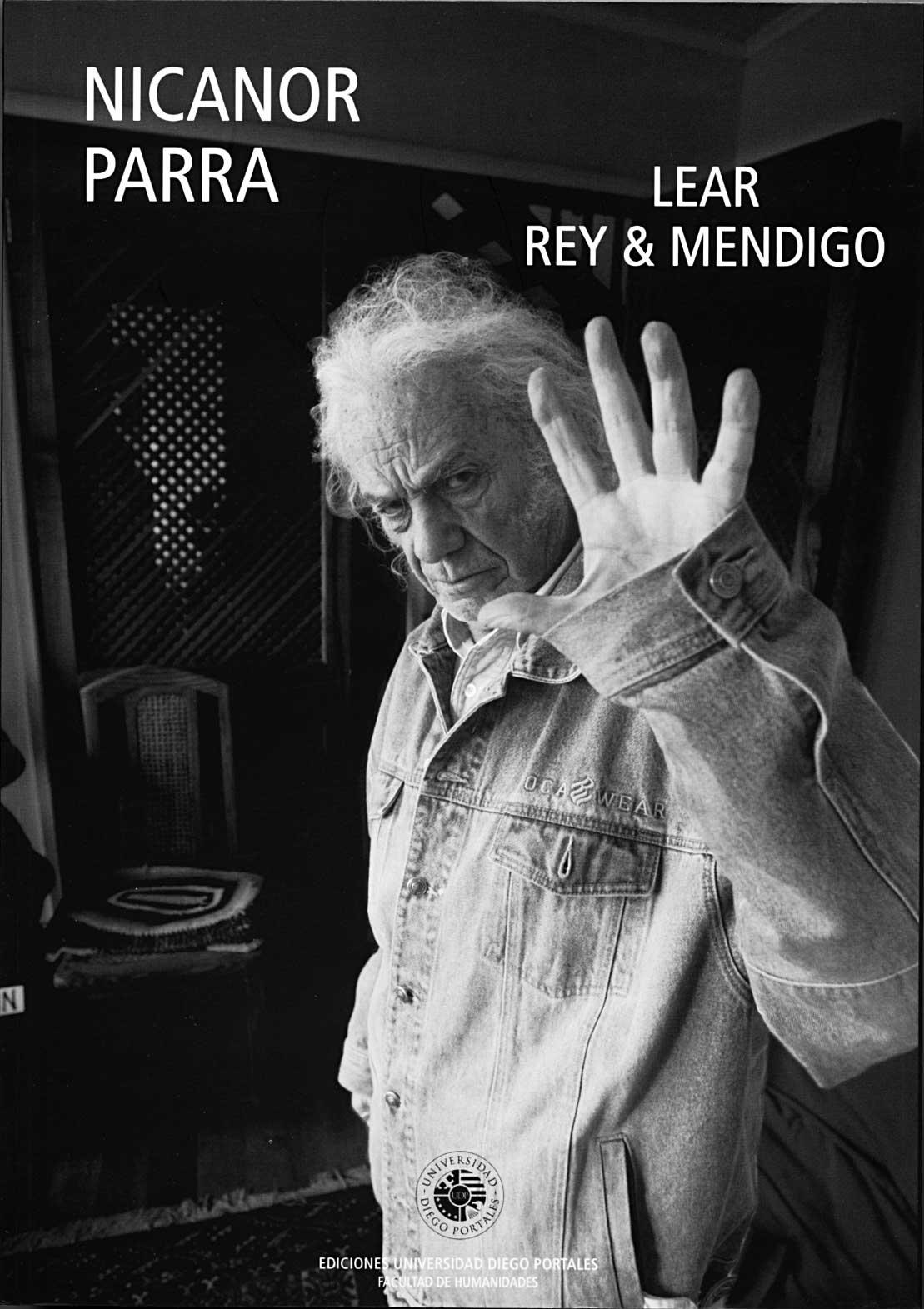 Parra, Nicanor (2004). Lear Rey & Mendigo.
